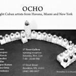 17 de Frost Gallery presenta OCHO -ocho artistas cubanos de La Habana, Miami y Nueva York.