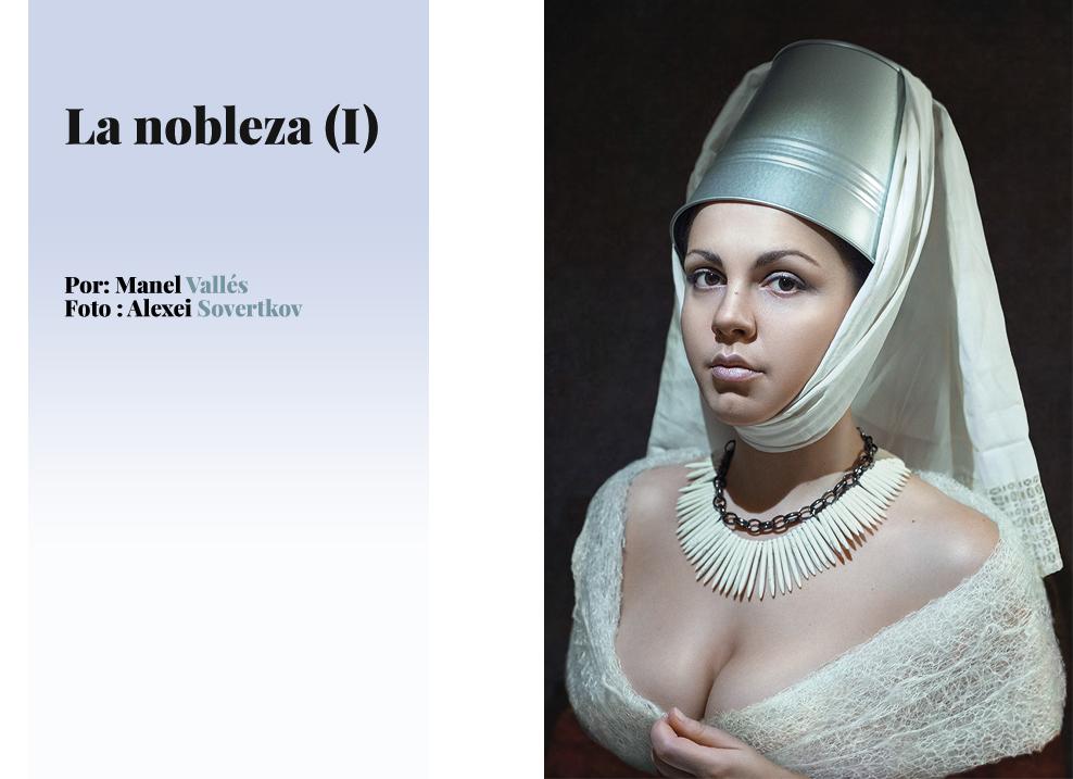 La nobleza (I)